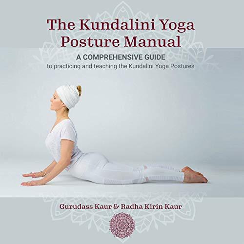 The Kundalini Yoga Posture Manual