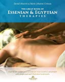 The Great Book of Essenian and Egyptian Therapies: The most complete guide of the subtle anatomy with simple and will illustrated treatments