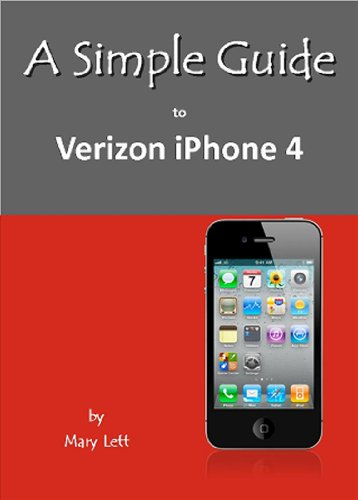 A Simple Guide to Verizon iPhone 4 (Simple Guides)
