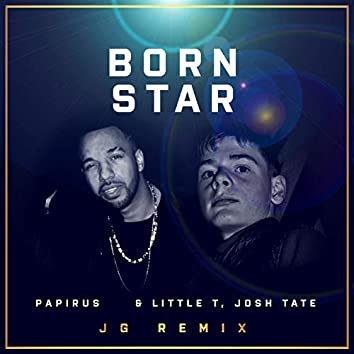 Born Star (JG Remix)