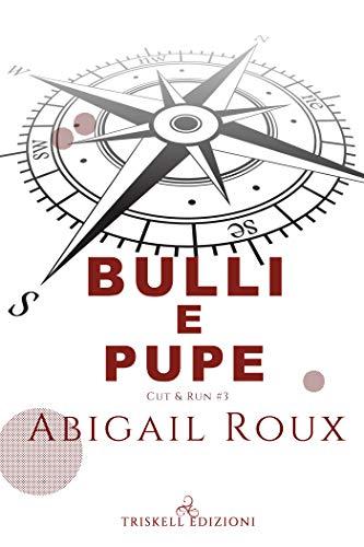 Bulli e Pupe (Cut & Run Vol. 3)