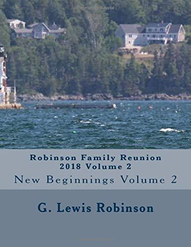 Robinson Family Reunion 2018: New Beginnings