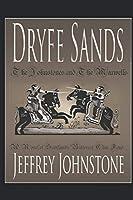 Dryfe Sands: A Novel of Scotland's Bitterest Clan Feud