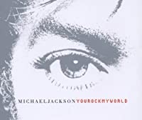 You Rock My World by Michael Jackson (2001-10-23)