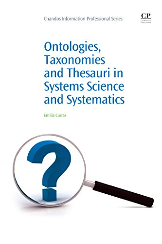 Ontologies, Taxonomies and Thesauri in Systems Science and Systematics (Chandos Information Professional Series) (English Edition)