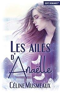 Les ailes d'Anaëlle par Céline Musmeaux