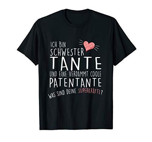 Schwester-Tante-Patentante I Shirt als Geschenk