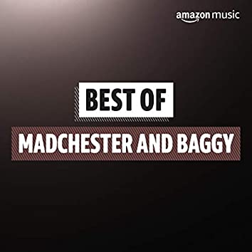 Best of Madchester and Baggy