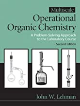 Multiscale Operational Organic Chemistry: A Problem Solving Approach to the Laboratory Course, 2nd Edition