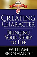 Creating Character: Bringing Your Story to Life (The Red Sneaker Writers Book)