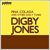 Pina Colada (And Other Early Tunes)