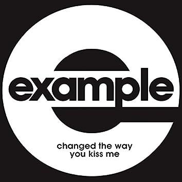 Changed the Way You Kiss Me (Remixes)