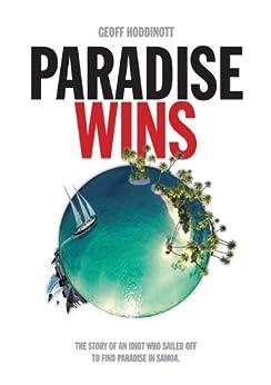 Paradise Wins by [Geoff Hoddinott]