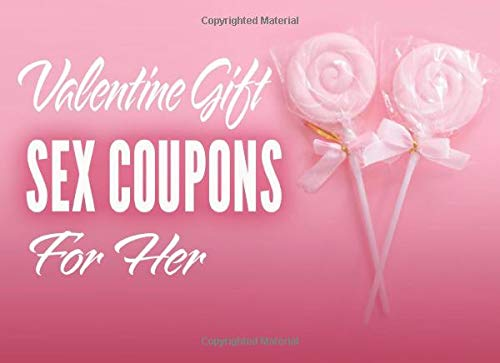 Valentine Gift For Her Sex Coupons: Special Valentine Gift For Her, I Love...