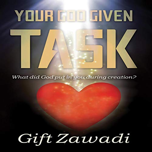 Your God-Given Task audiobook cover art
