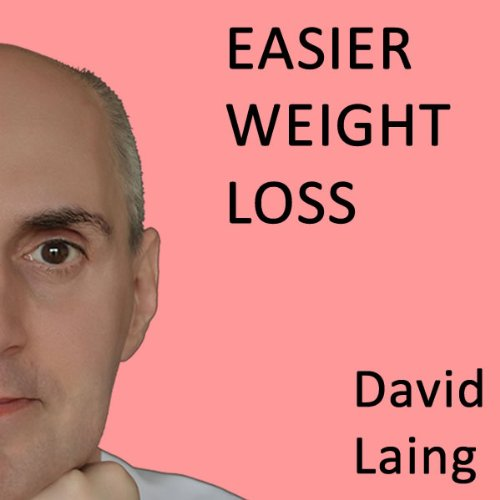 Easier Weight Loss with David Laing audiobook cover art