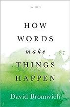 How Words Make Things Happen
