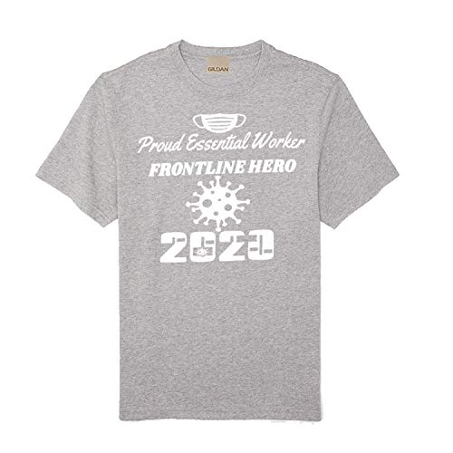 GIL Essential Worker, Essential AF Front line Hero, Freaking Essential, T-Shirt (1 Gray, Medium)