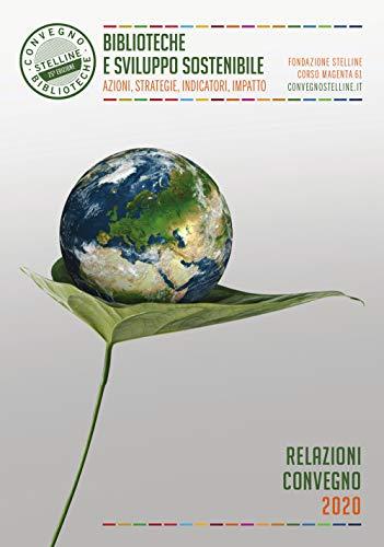 Biblioteche e sviluppo sostenibile (Il cantiere biblioteca