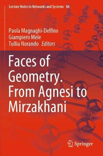 Faces of Geometry. from Agnesi to Mirzakhani (Lecture Notes in Networks and Systems)