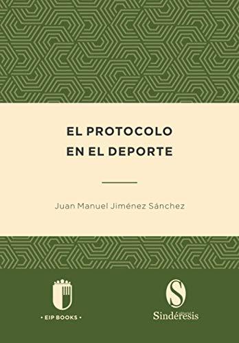 El protocolo en el deporte: 1 (Colección Protocolo)
