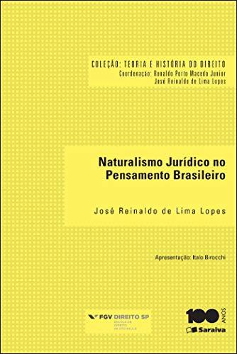 Naturalismo jurídico no pensamento brasileiro - 1ª edição de 2014