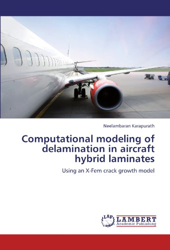Computational modeling of delamination in aircraft hybrid laminates: Using an X-Fem crack growth model