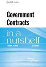 Government Contracts in a Nutshell (Nutshells)