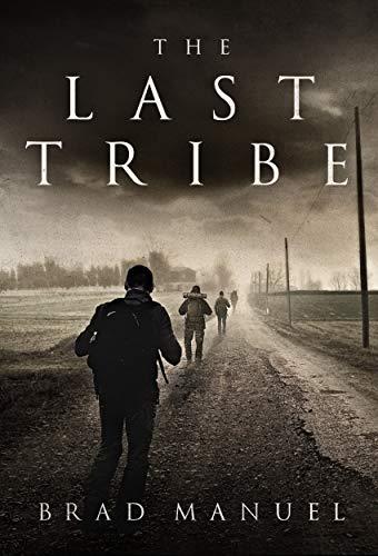 The Last Tribe by [Brad Manuel]