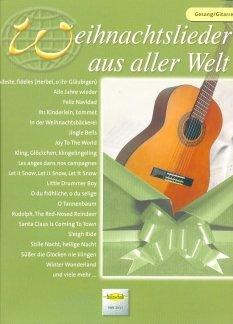 WEIHNACHTSLIEDER AUS ALLER WELT - arrangiert für Gesang und andere Besetzung - Gitarre [Noten / Sheetmusic]