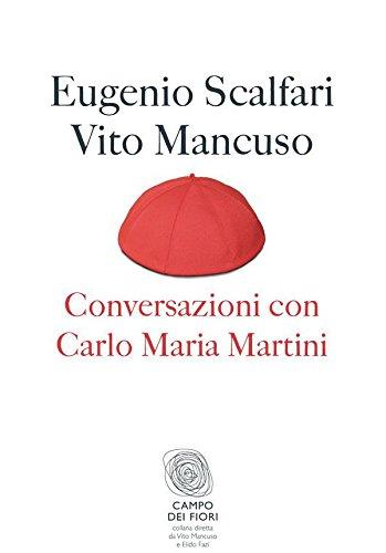 Conversazioni con Carlo Maria Martini (Campo dei fiori Vol. 16)