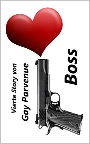 Boss (Gayle Kerle mit großen Kanonen, in der Hand und in der Hose! 4)