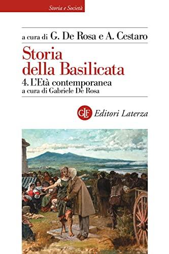 Storia della Basilicata. L'età contemporanea (Vol. 4)