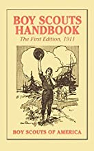 Boy Scouts Handbook, 1st Edition, 1911 by Boy Scouts of America (2011-07-12)