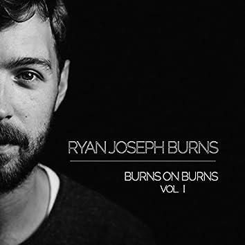 Burns on Burns, Vol. 1