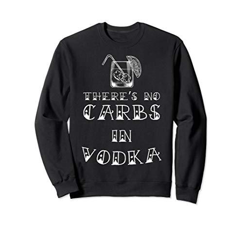 Keine Kohlenhydrate im Wodka Funny National Keto Day Sweatshirt