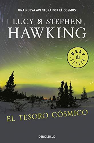 El Tesoro Cósmico: Una nueva aventura por el cosmos (La clave secreta del universo)