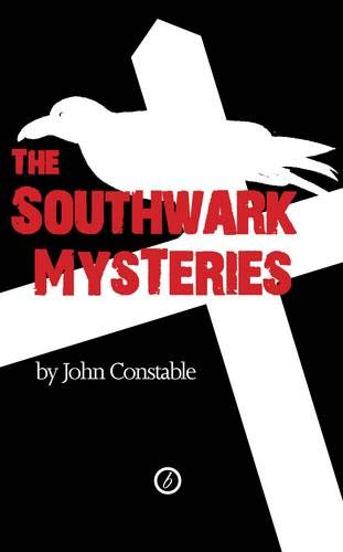 The Southwark Mysteries (Oberon Book)