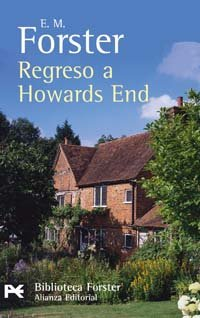 Regreso a Howards End (El Libro De Bolsillo - Bibliotecas De Autor - Biblioteca Forster)