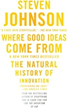 Where Good Ideas Come From: The Natural History of Innovation PDF