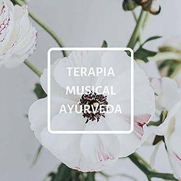 Terapia Musical Ayúrveda: Música para Técnicas de Relajación Mental y Corporal