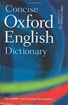 Concise Oxford English Dictionary: 11th Edition Revised 2008