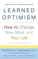 Create More Happiness - Learned Optimism