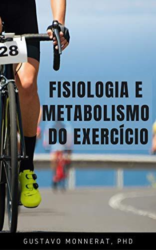 Fisiologia e Metabolismo do Exercício (1)