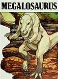 Megalosaurus : Dinosaurs Series