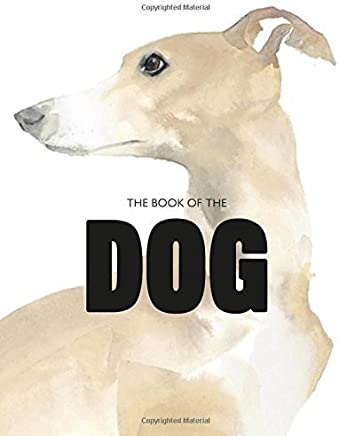 The Book of the Dog by Angus Hyland Kendra Wilson(2015-09-29)