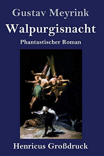 Walpurgisnacht (Großdruck): Phantastischer Roman