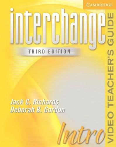 Interchange Intro Video Teacher's Guide - Third Edition