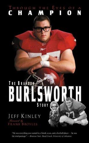 Through the Eyes of a Champion: The Brandon Burlsworth Story