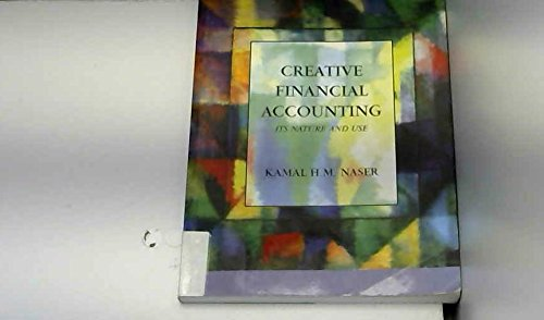 Creative Financial Accounting: Its Nature and Use